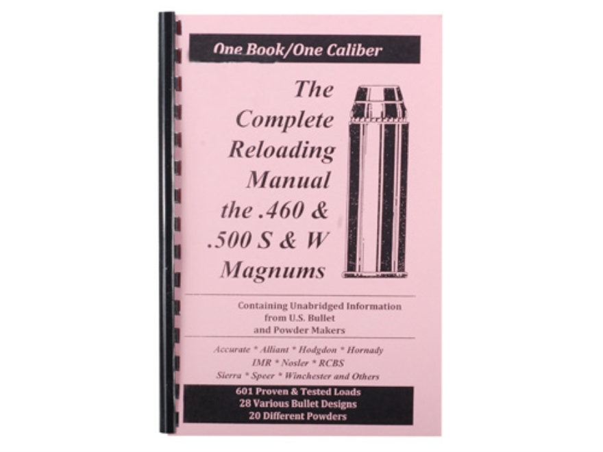 "Loadbooks USA ""460/500 S&W"" Reloading Manual"