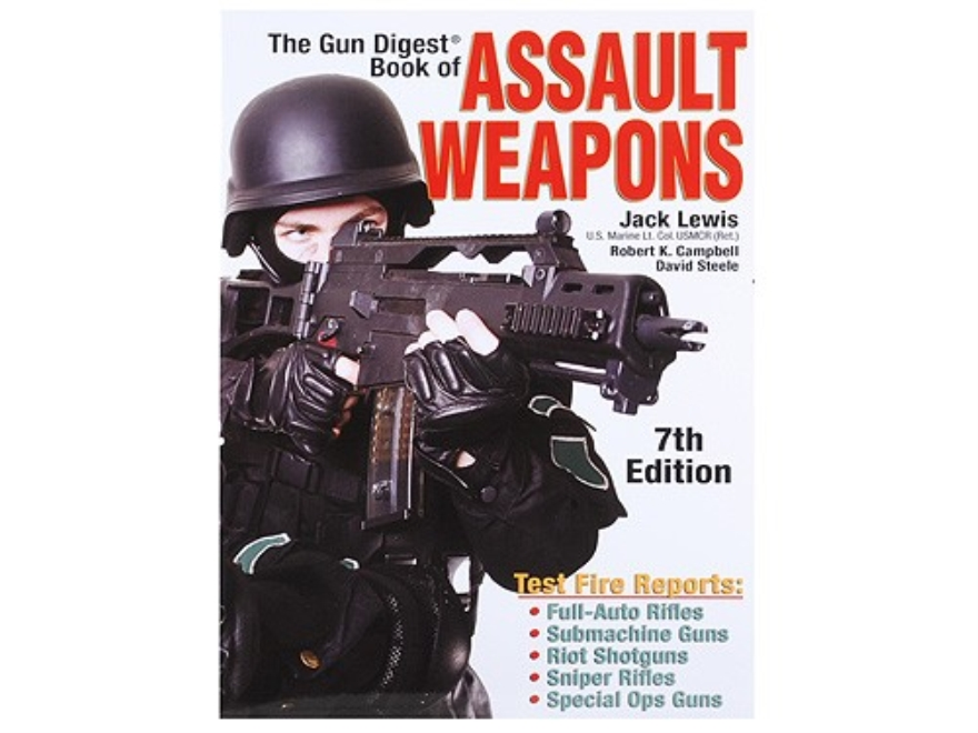 """The Gun Digest Book of Assault Weapons 7th Edition"" Book by Jack Lewis"
