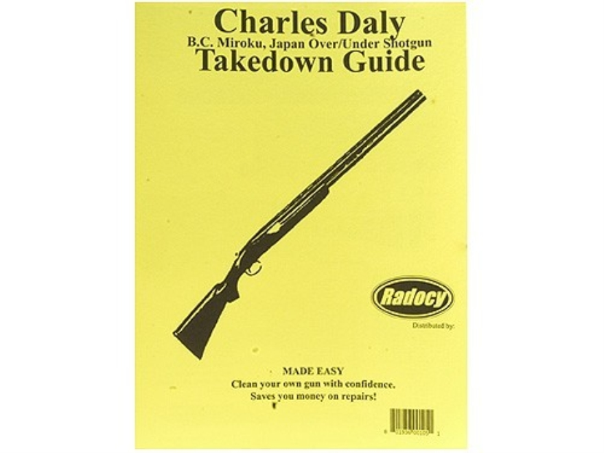 "Radocy Takedown Guide ""Charles Daly B.C. Miroku Over/Under Shotgun"""