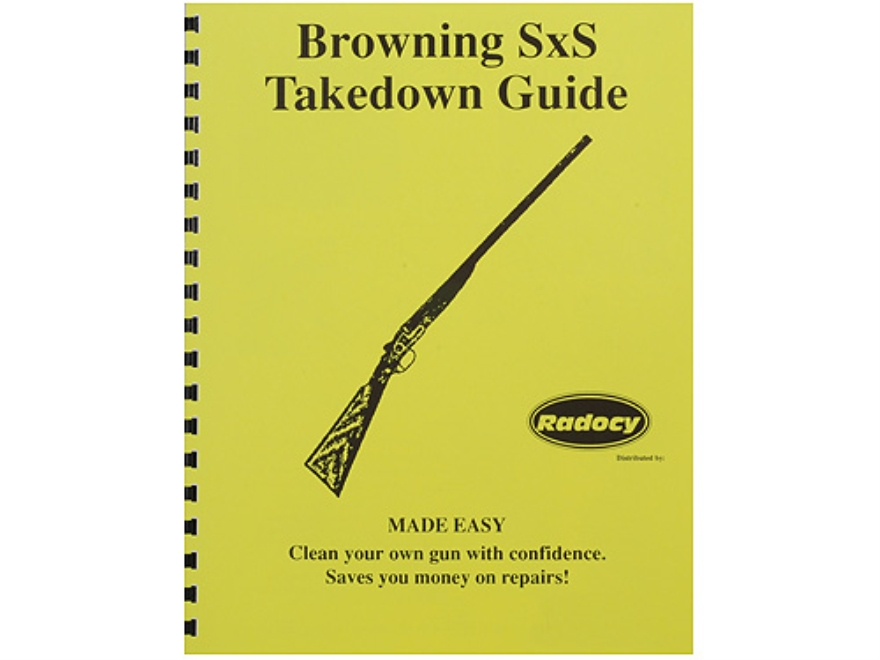 "Radocy Takedown Guide ""Browning SxS"""