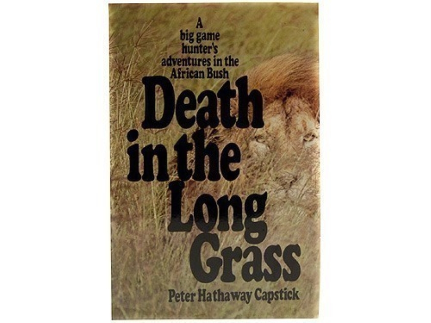 """Death in the Long Grass"" Book by Peter H. Capstick"