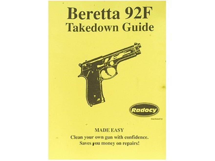 "Radocy Takedown Guide ""Beretta 92F"""