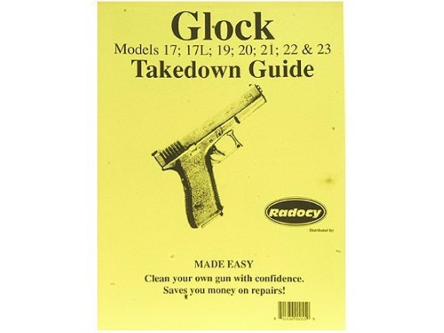 "Radocy Takedown Guide ""Glock"""