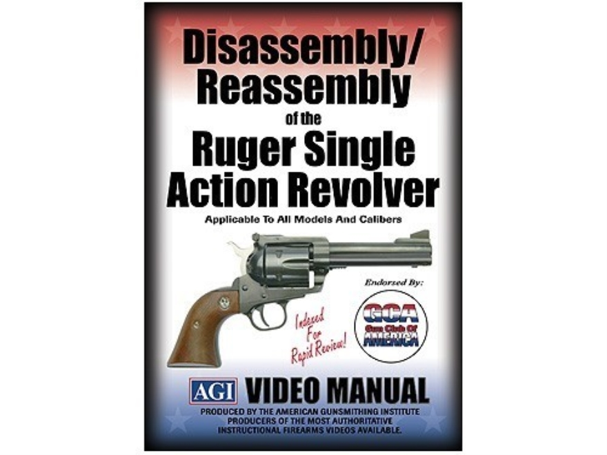 "American Gunsmithing Institute (AGI) Disassembly and Reassembly Course Video ""Ruger Single Action Revolvers"" DVD"