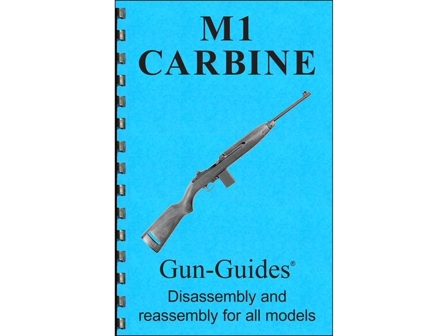 "Gun Guides Takedown Guide ""M1 Carbine"" Book"