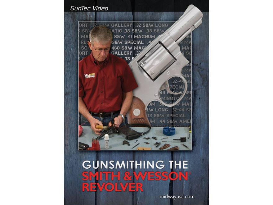 "GunTec Video ""Gunsmithing the Smith & Wesson Revolver"" DVD"