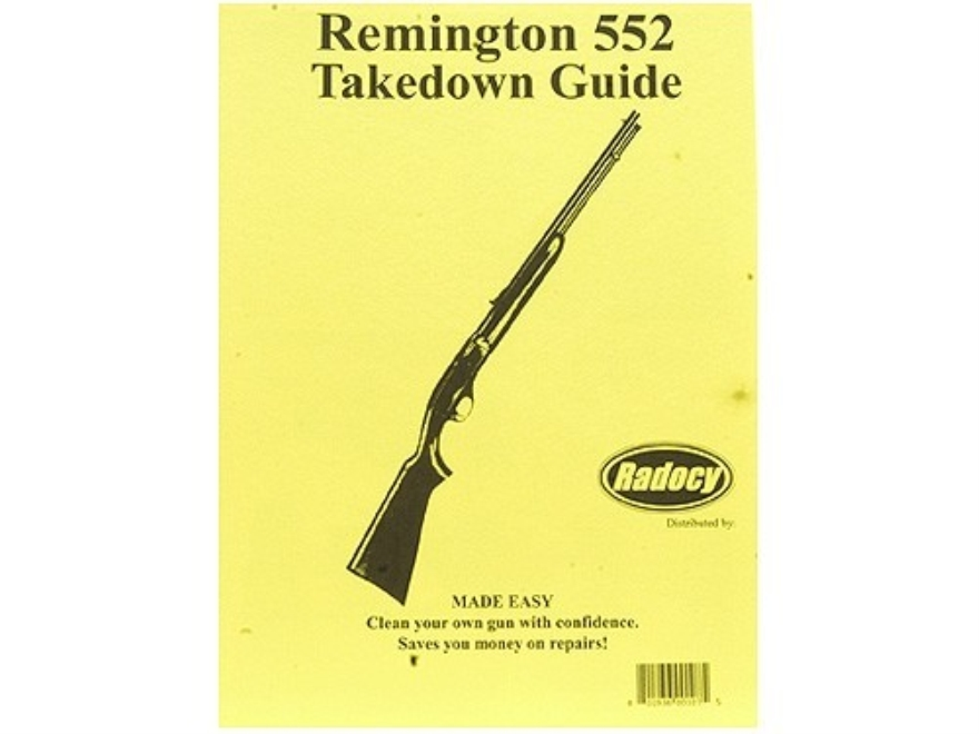 "Radocy Takedown Guide ""Remington 552"""
