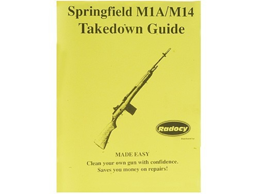 radocy takedown guide springfield m1a m14. Black Bedroom Furniture Sets. Home Design Ideas