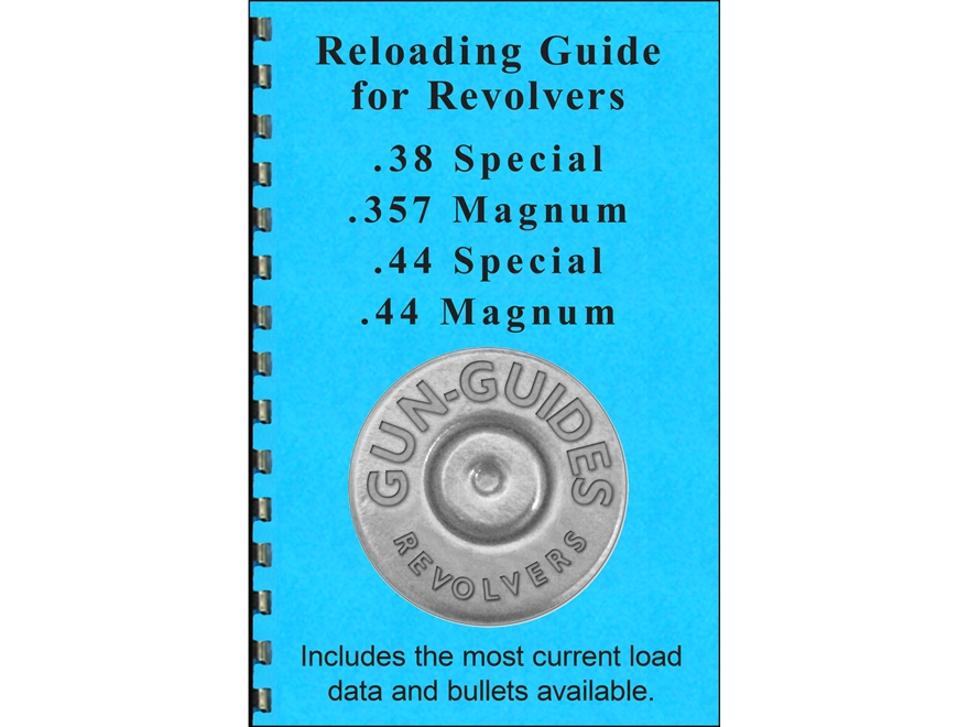 "Gun Guides Reloading Guide for Revolvers ""38 Special, 357 Magnum, 44 Special, and 44 Re..."