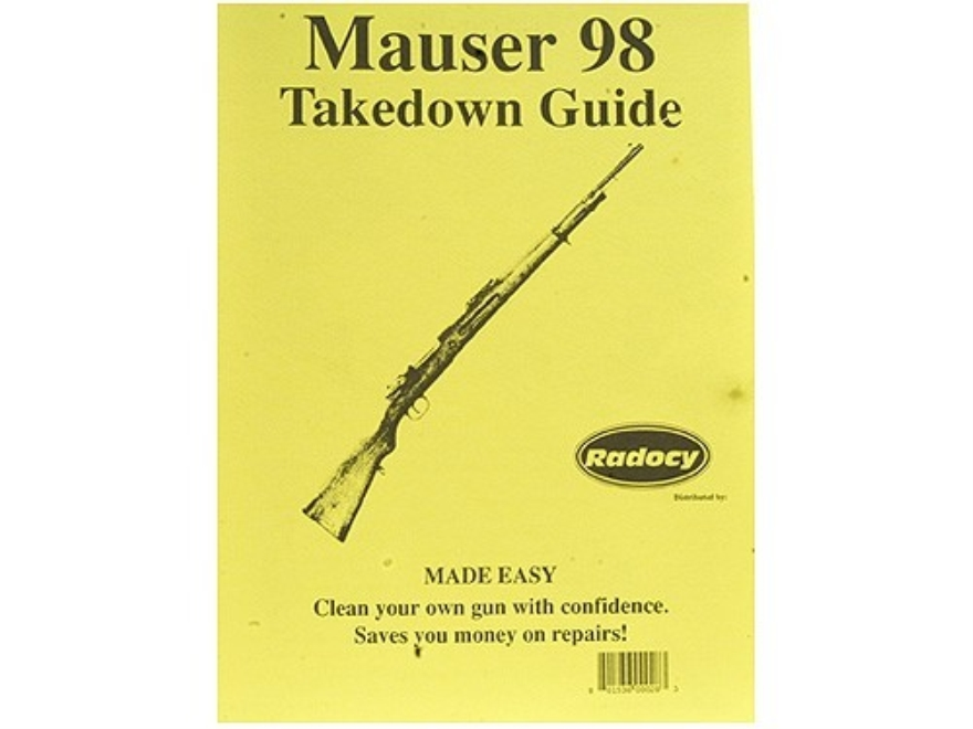 "Radocy Takedown Guide ""Mauser 98"""