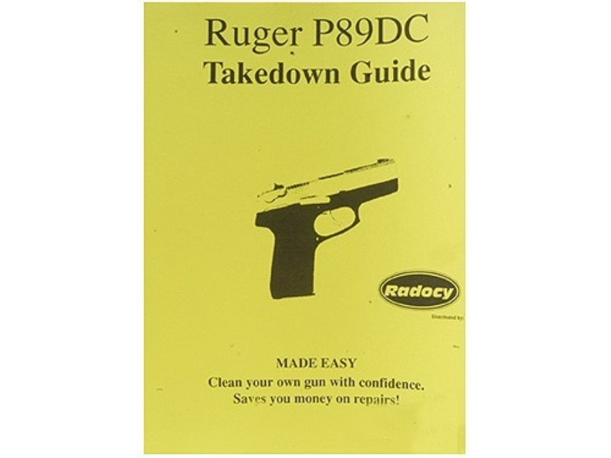 "Radocy Takedown Guide ""Ruger P89DC"""