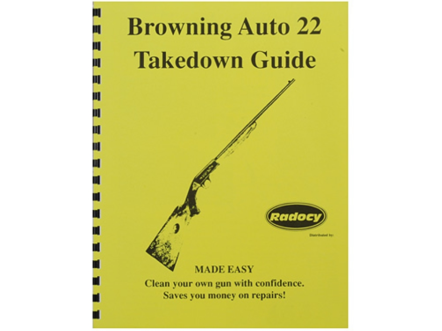"Radocy Takedown Guide ""Browning Auto 22"""