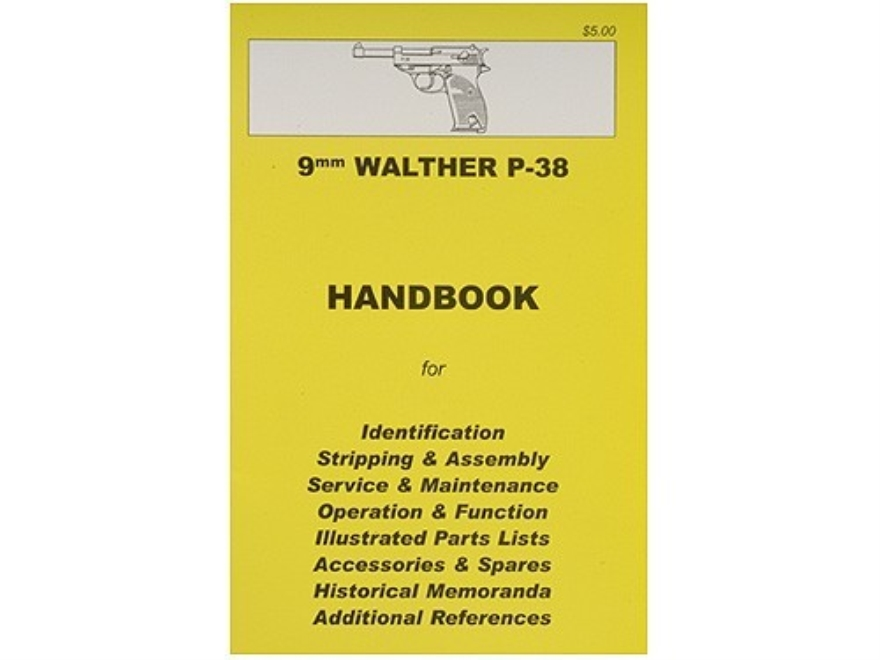 """9mm Walther P-38 Pistol"" Handbook"