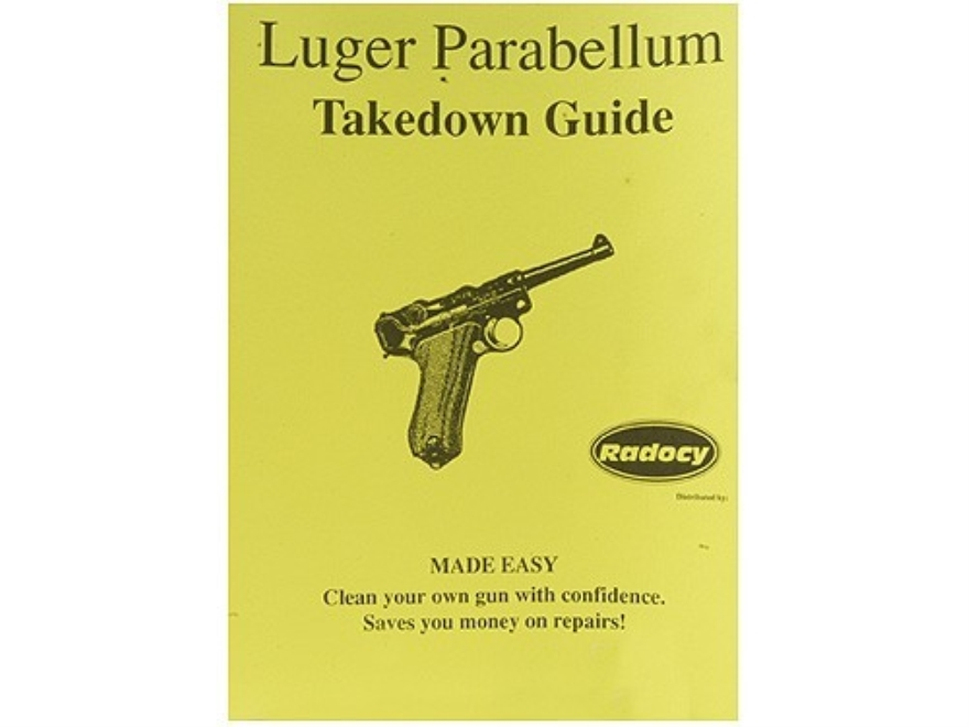 "Radocy Takedown Guide ""Luger Parabellum"""
