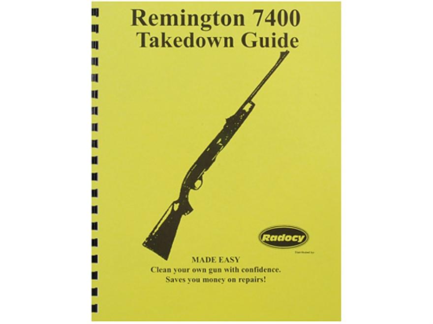 """Radocy Takedown Guide """"Remington 7400"""""""