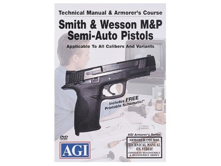 "American Gunsmithing Institute (AGI) Technical Manual & Armorer's Course Video ""Smith & Wesson M&P Semi-Auto Pistols"" DVD"