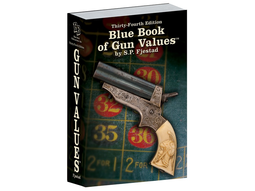 """Blue Book of Gun Values 34th Edition"" Book by S.P. Fjestad"