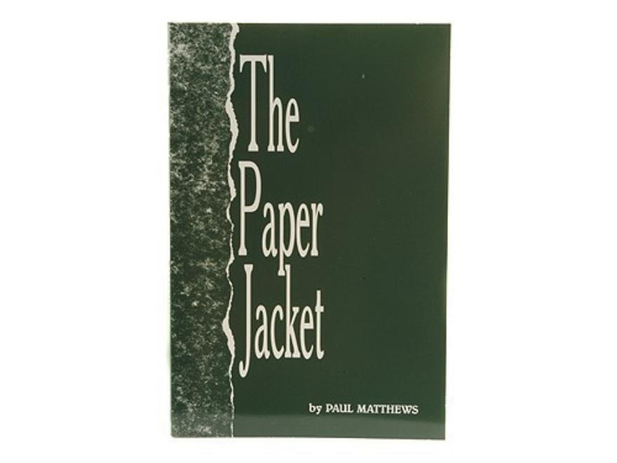 The Paper Jacket Paul A Matthews