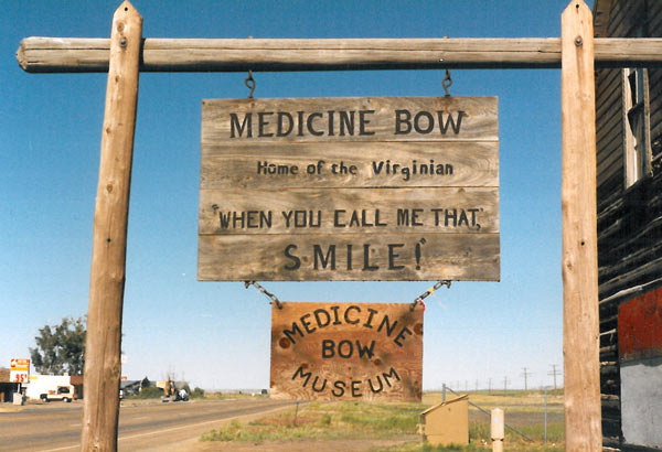 With a population of less than 300, some think of Medicine Bow as just a wide spot in the road.
