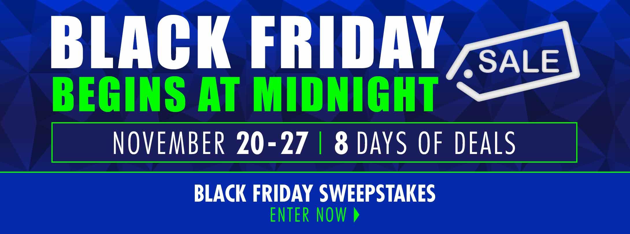 Black Friday Begins At Midnight!