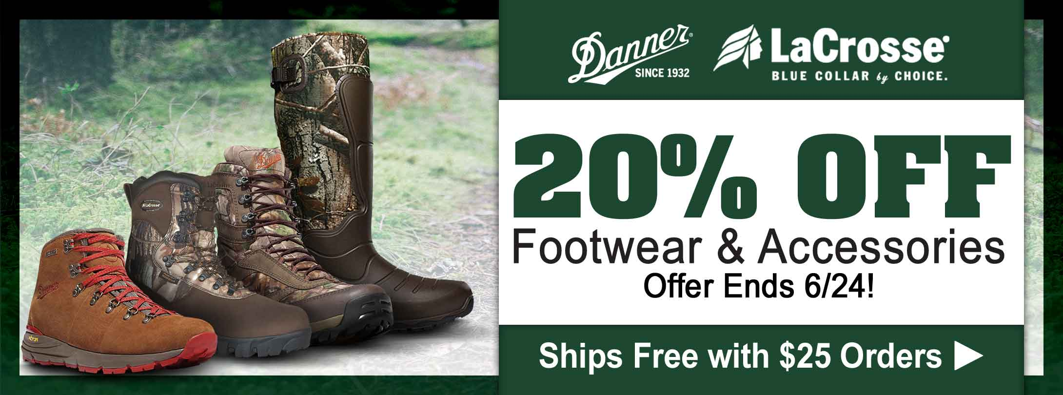 Save 20% + Free Shipping with $25 Orders on Danner & LaCrosse Footwear & Accessories