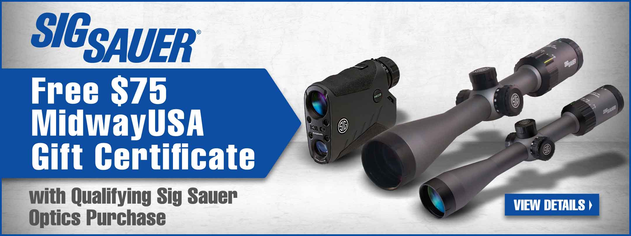 Free $75 MidwayUSA Gift Certificate with Qualifying Sig Sauer Optics Purchase