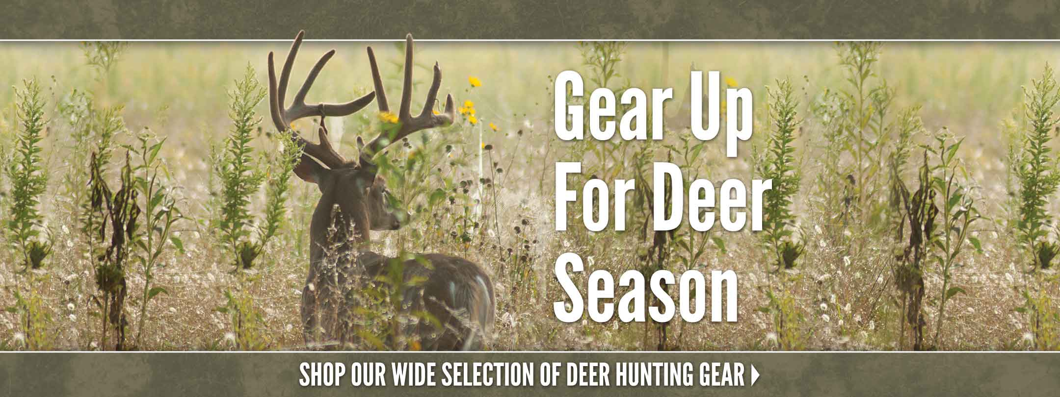 Gear Up For Deer Season