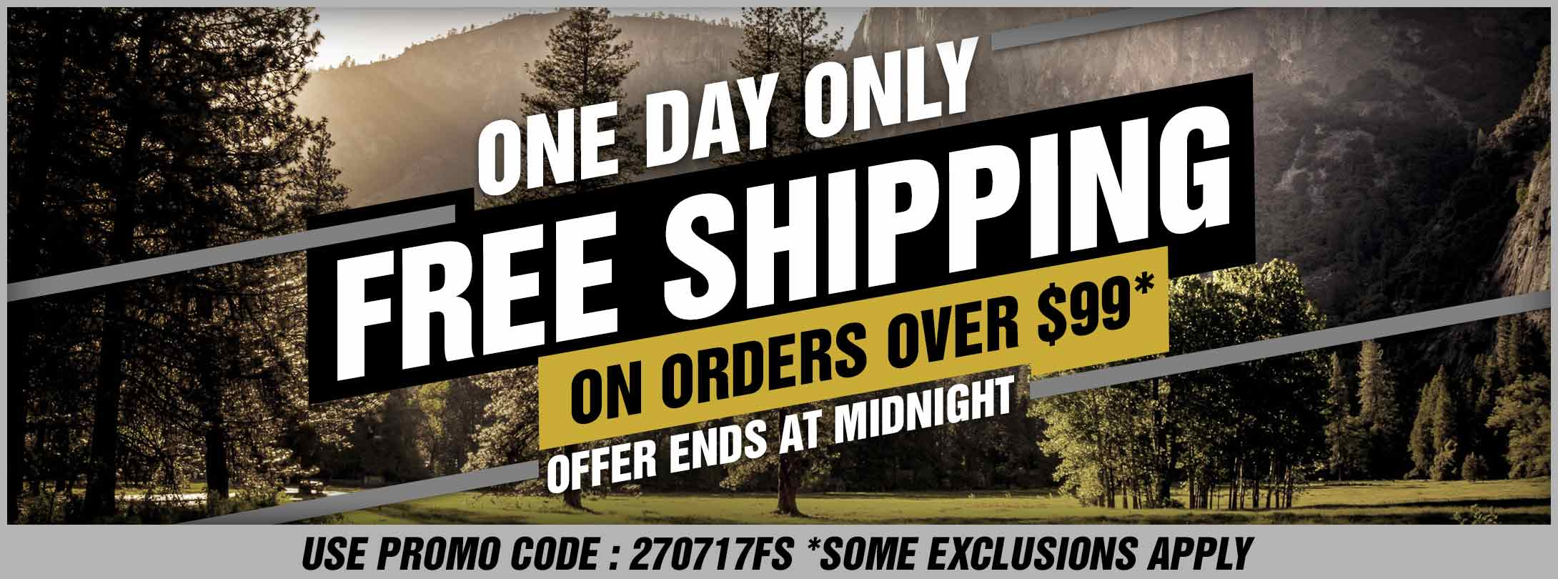 One Day Only! Free Shipping on Orders Over $99 -  Some Exclusions Apply