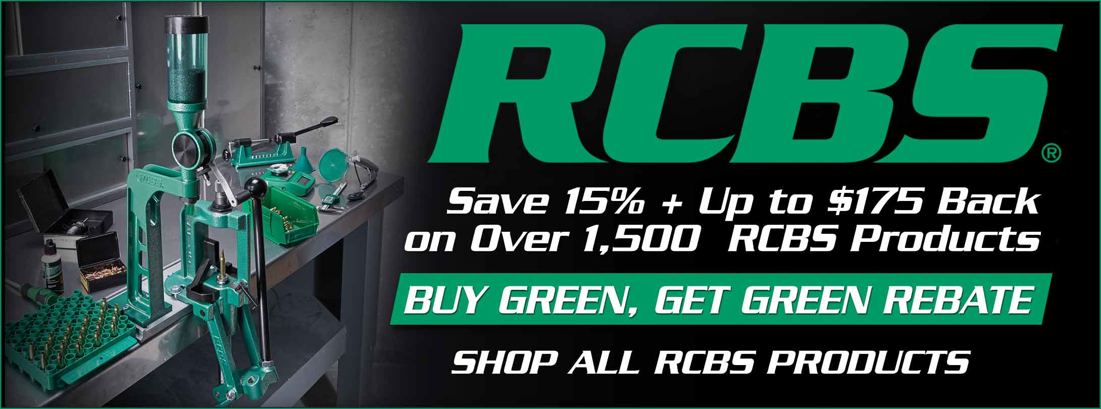 Save 15% +  Up To $175 Back on Over 1,500 RCBS Products