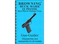 "Product detail of Gun Guides Takedown Guide ""Browning Buck Mark 22 Pistol"" Book"