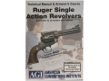 "American Gunsmithing Institute (AGI) Technical Manual & Armorer's Course Video ""Ruger Single Action Revolvers"" DVD"