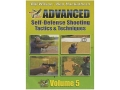 "Wilson Combat Video ""Advanced Self-Defense Shooting Tactics & Techniques, Volume 5"" DVD"