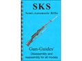 "Gun Guides Takedown Guide ""SKS Semi-Automatic Rifle"" Book"