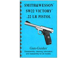 "Gun Guides Takedown Guide ""Smith & Wesson 22 Victory"" Book"