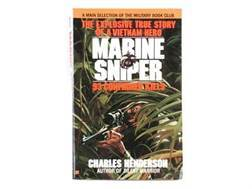 """""""Marine Sniper: The Explosive True Story of a Vietnam Hero, 93 Confirmed Kills"""" Book by Charles H..."""