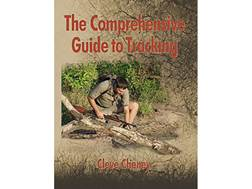 """The Comprehensive Guide to Tracking: In-depth Information On How To Track Animals and Humans Ali..."