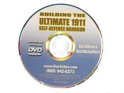 "Gun Video ""Building the Ultimate 1911 Self-Defense Handgun with Bill Wilson & Ken Hackathorn"" DVD"