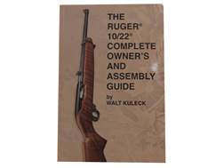 """The Ruger 10/22 Complete Owner's and Assembly Guide"" Book by Walk Kuleck"