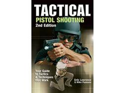 """Tactical Pistol Shooting Edition 2"" Book by Erik Lawrence"