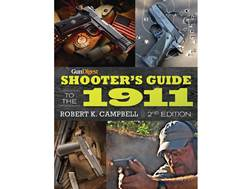 """Gun Digest Shooter's Guide to the 1911 Edition 2"" Book by Robert K. Campbell"
