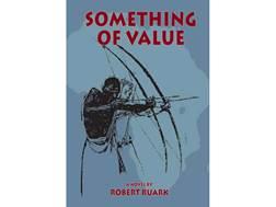 """Something of Value"" by Robert Ruark"