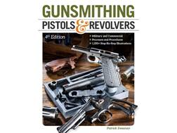 """Gunsmithing Pistols & Revolvers Edition 4"" Book by Patrick Sweeney"