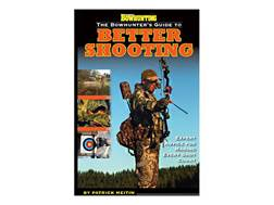 "Petersen's Bowhunting ""The Bowhunter's Guide to Better Shooting"" by Patrick Meitin"