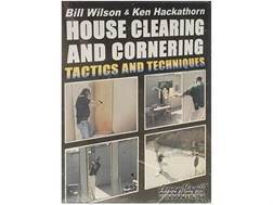 "Gun Video ""House Clearing and Cornering: Tactics and Techniques with Bill Wilson & Ken Hackathorn..."
