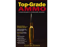 """Top-Grade Ammo"" Book by Glen D. Zediker"