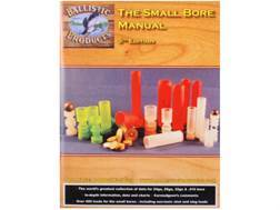 "BPI ""The Small Bore Manual: 5th Edition"" Reloading Manual"