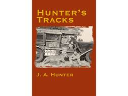 """Hunter's Tracks"" by J. A. Hunter"