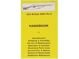 """"""".303 British SMLE Rifle No. 4"""" Handbook"""