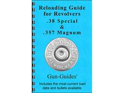 """Gun Guides Reloading Guide for Revolvers """"38 Special, 357 Magnum"""" Book"""