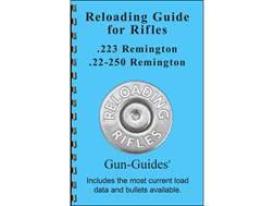 "Gun Guides Reloading Guide for Rifles "".223 Remington and .22-250 Remington"" Book"